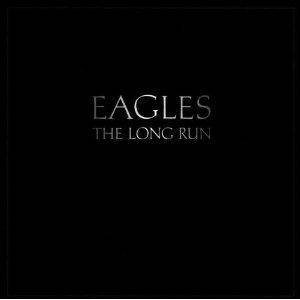 Eagles: The Long Run (CD) - Bild 1