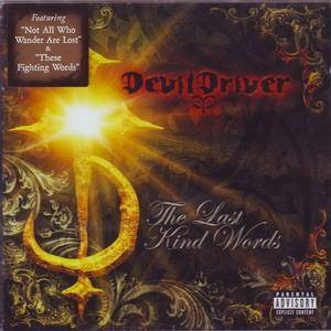 Cover - DevilDriver: Last Kind Words, The