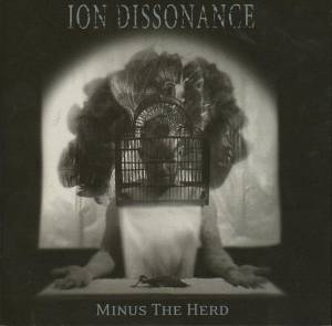 Ion Dissonance: Minus The Herd - Cover