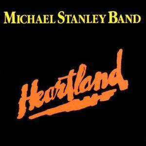 Michael Stanley Band: Heartland - Cover