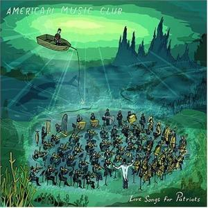 American Music Club: Love Songs For Patriots - Cover