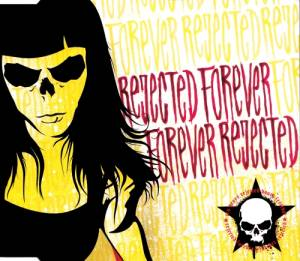 Cover - Rejected Youth: Rejected Forever Forever Rejected