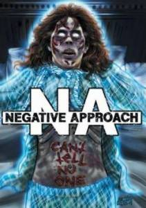 Cover - Negative Approach: Can´t Tell No One