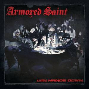 Armored Saint: Win Hands Down (CD) - Bild 1