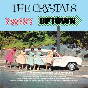 Cover - Crystals, The: Twist Uptown