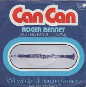Cover - Roger Bennet And His Magic Clarinet: Can Can