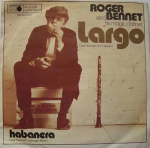 Cover - Roger Bennet And His Magic Clarinet: Largo