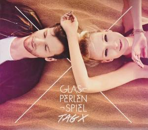 Cover - Glasperlenspiel: Tag X