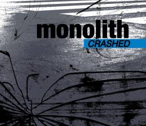 Cover - Monolith: Crashed