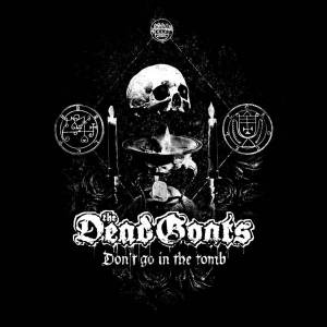 Cover - Dead Goats, The: Don't Go In The Tomb