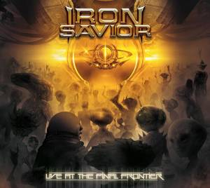 Iron Savior: Live At The Final Frontier - Cover