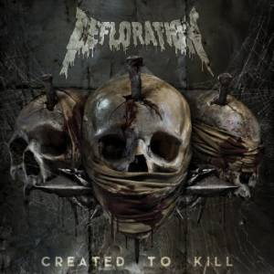 Defloration: Created To Kill - Cover