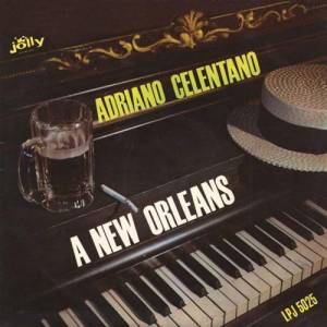 Cover - Adriano Celentano: New Orleans, A