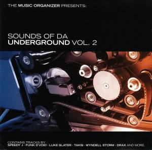 Cover - W-Moon: Music Organizer Presents: Sounds Of Da Underground Vol. 2, The
