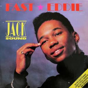 Cover - Fast Eddie: Jack To The Sound