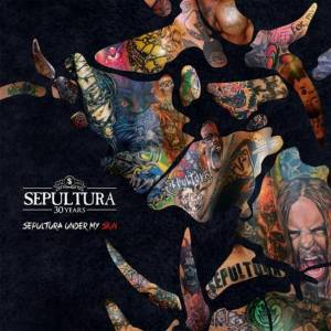 Sepultura: Sepultura Under My Skin - Cover