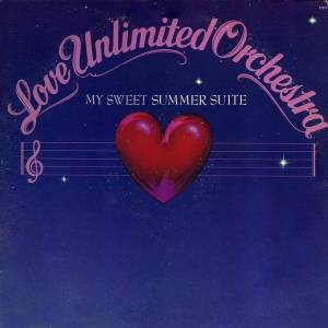 Cover - Love Unlimited Orchestra: My Sweet Summer Suite