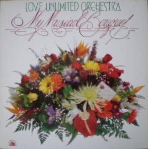 Cover - Love Unlimited Orchestra: My Musical Bouquet