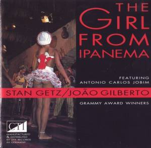 Cover - Stan Getz & João Gilberto: Girl From Ipanema, The