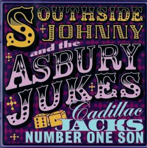 Southside Johnny & The Asbury Jukes: Cadillac Jacks Number One Son - Cover