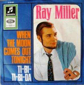 Cover - Ray Miller: When The Moon Comes Out Tonight