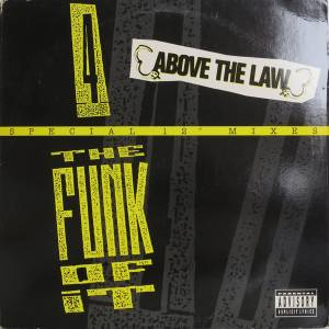 Above The Law: 4 The Funk Of It - Cover