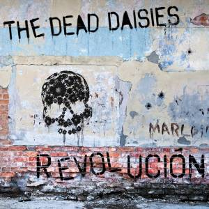 Cover - Dead Daisies, The: Revolucion