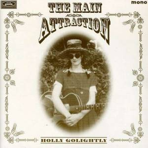 Cover - Holly Golightly: Main Attraction, The