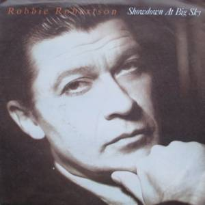 Cover - Robbie Robertson: Showdown At Big Sky