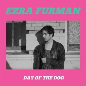 Cover - Ezra Furman: Day Of The Dog