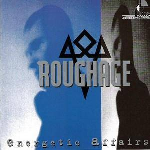 Cover - Roughage: Energetic Affairs
