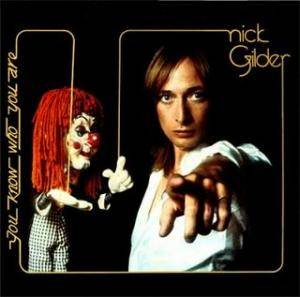 Cover - Nick Gilder: You Know Who You Are