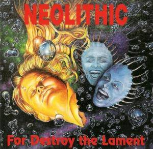 Neolithic: For Destroy The Lament - Cover