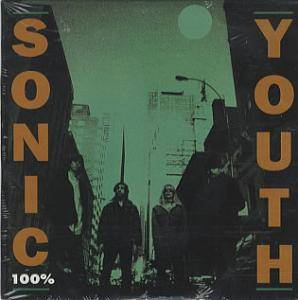 Sonic Youth: 100% - Cover