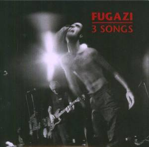 Cover - Fugazi: 3 Songs