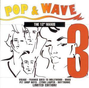 "Pop & Wave - The 12"" Maxis Vol. 3 - Cover"