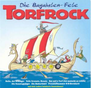 Torfrock: Bagaluten-Fete, Die - Cover