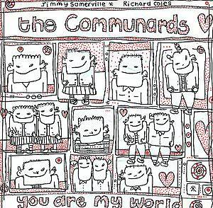 The Communards: You Are My World - Cover