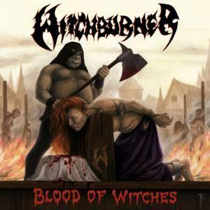 Witchburner: Blood Of Witches - Cover