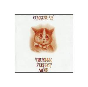 Current 93: Thunder Perfect Mind - Cover