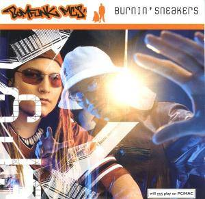 Bomfunk MC's: Burnin' Sneakers - Cover