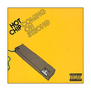 Cover - Hot Chip: Coming On Strong