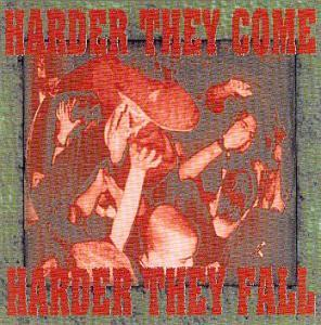 Harder They Come The Harder They Fall, The - Cover
