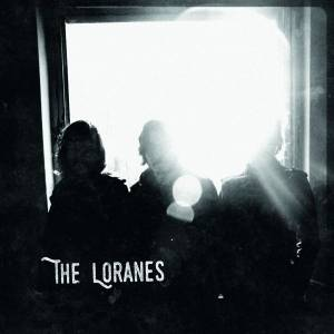 The Loranes: She Ain't You - Cover