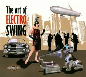 Cover - Club Des Belugas: Art Of Electro Swing, The