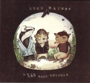Cover - Luke Haines: Rock And Roll Animals
