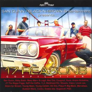 Cover - 11/5: San Quinn / Black-N-Brown Entertainment Presents... 17 Reasons Compilation