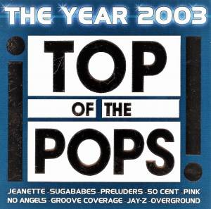 Cover - Stacie Orrico: Top Of The Pops - The Year 2003
