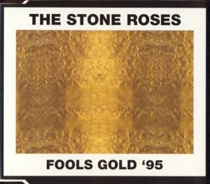 Cover - Stone Roses, The: Fools Gold '95