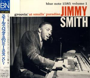 Cover - Jimmy Smith: Groovin' At Smalls' Paradise Volume 1